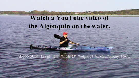 Click here to watch a YouTube video of the Algonquin on the water.