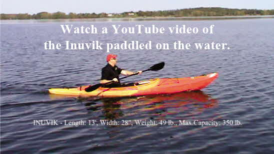 Click here to watch a YouTube video of the Inuvik paddled on the water